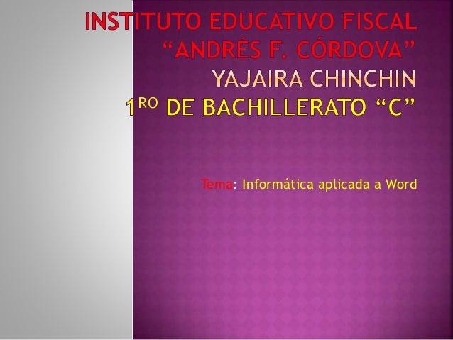 Tema: Informática aplicada a Word