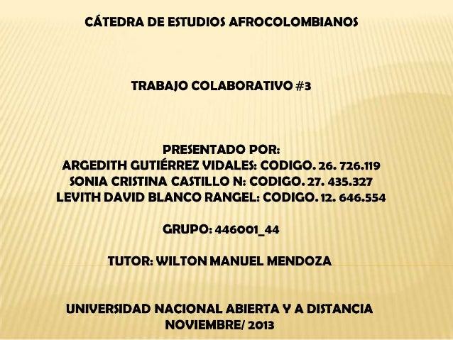 Aportes de los afrodescendientes a la identidad musical colombiana  Los aportes que ha brindado la población afro descendi...
