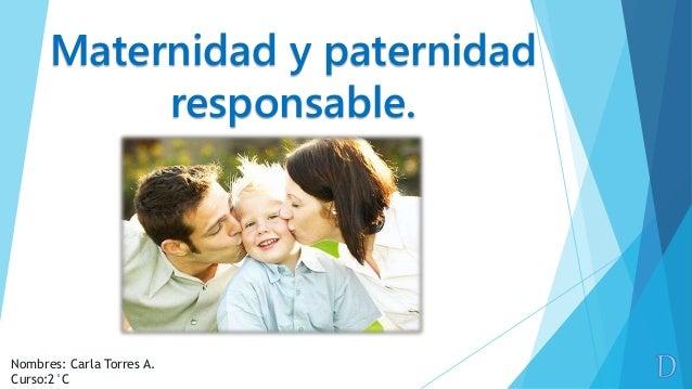 Maternidad y paternidad responsable porcarlatorres for Paternidad responsable