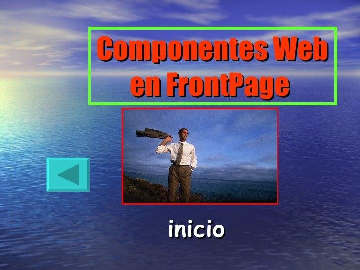 Componentes Web en FrontPage  inicio