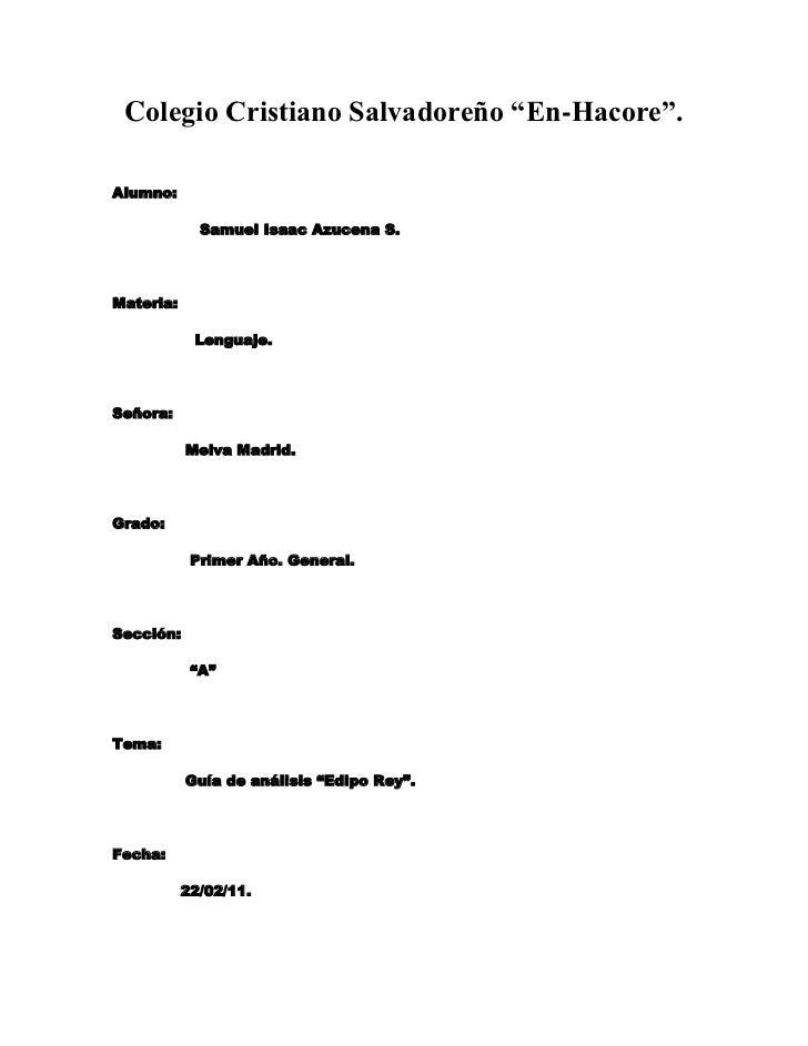 """Colegio Cristiano Salvadoreño """"En-Hacore"""".<br />Alumno:<br />                  Samuel Isaac Azucena S.<br />Materia:<br />..."""