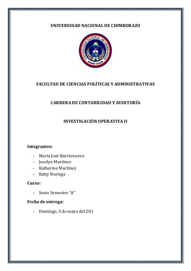 UNIVERSIDAD NACIONAL DE CHIMBORAZO FACULTAD DE CIENCIAS POLÍTICAS Y ADMINISTRATIVAS CARRERA DE CONTABILIDAD Y AUDITORÍA IN...