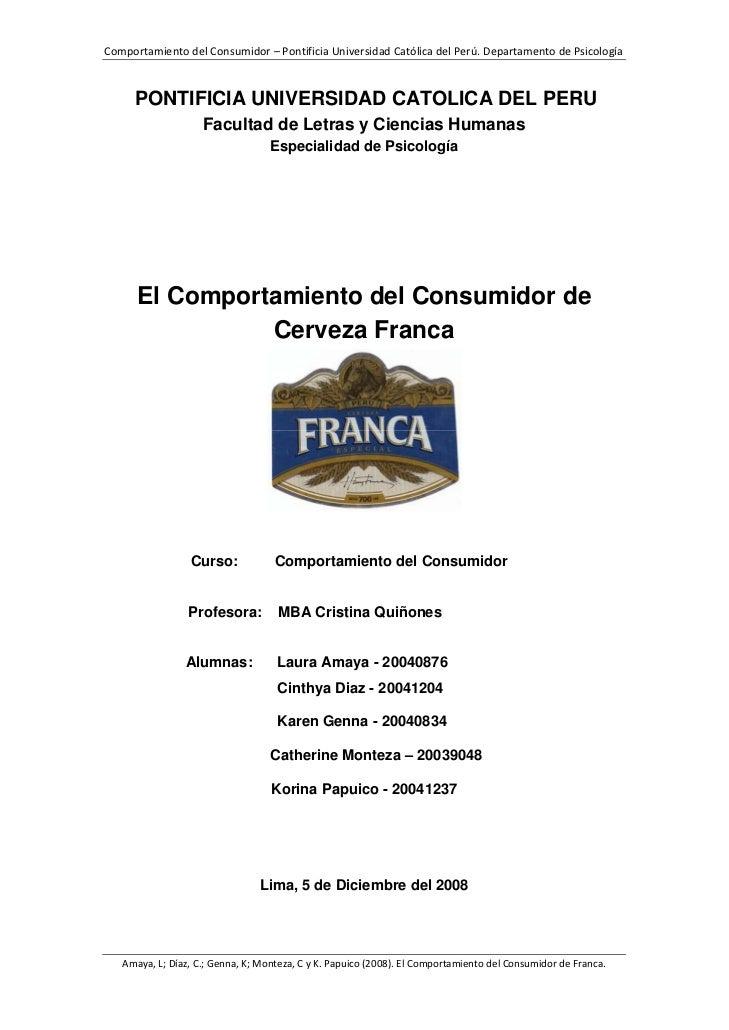 ComportamientodelConsumidor–PontificiaUniversidadCatólicadelPerú.DepartamentodePsicología         PONTIFICIA U...
