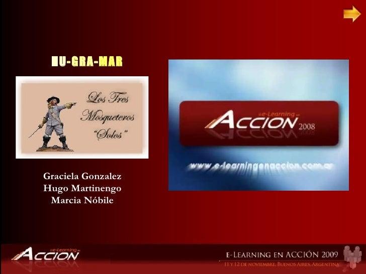Graciela Gonzalez Hugo Martinengo Marcia Nóbile HU -GRA- MAR
