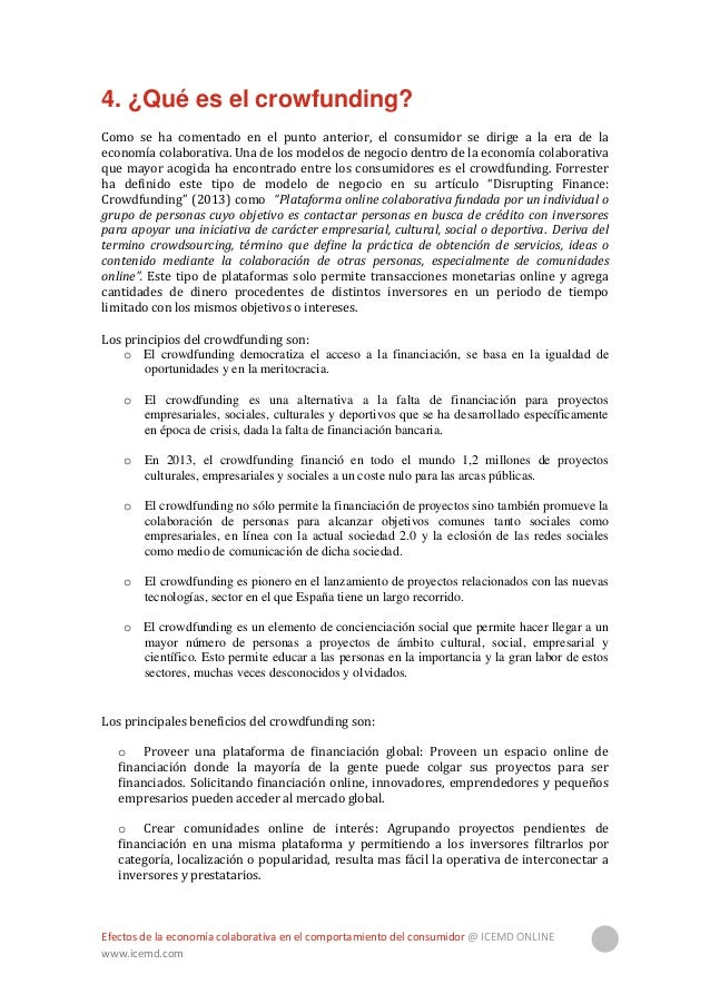 Efectos de la economía colaborativa en el comportamiento del consumidor @ ICEMD ONLINE www.icemd.com 13 o Aportar transpar...
