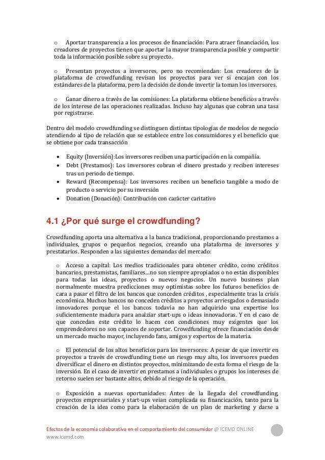 Efectos de la economía colaborativa en el comportamiento del consumidor @ ICEMD ONLINE www.icemd.com 14 conocer. A través ...