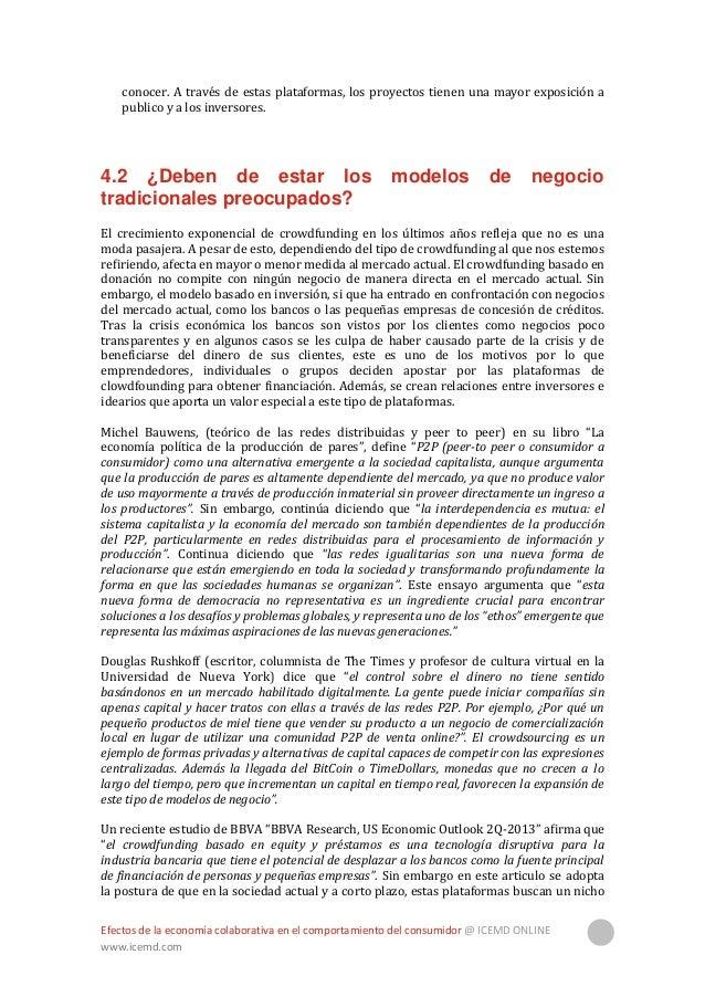 Efectos de la economía colaborativa en el comportamiento del consumidor @ ICEMD ONLINE www.icemd.com 15 de mercado diferen...