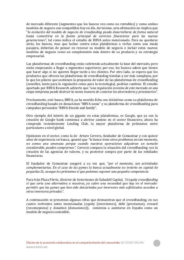 Efectos de la economía colaborativa en el comportamiento del consumidor @ ICEMD ONLINE www.icemd.com 16 Fuente: Asociación...