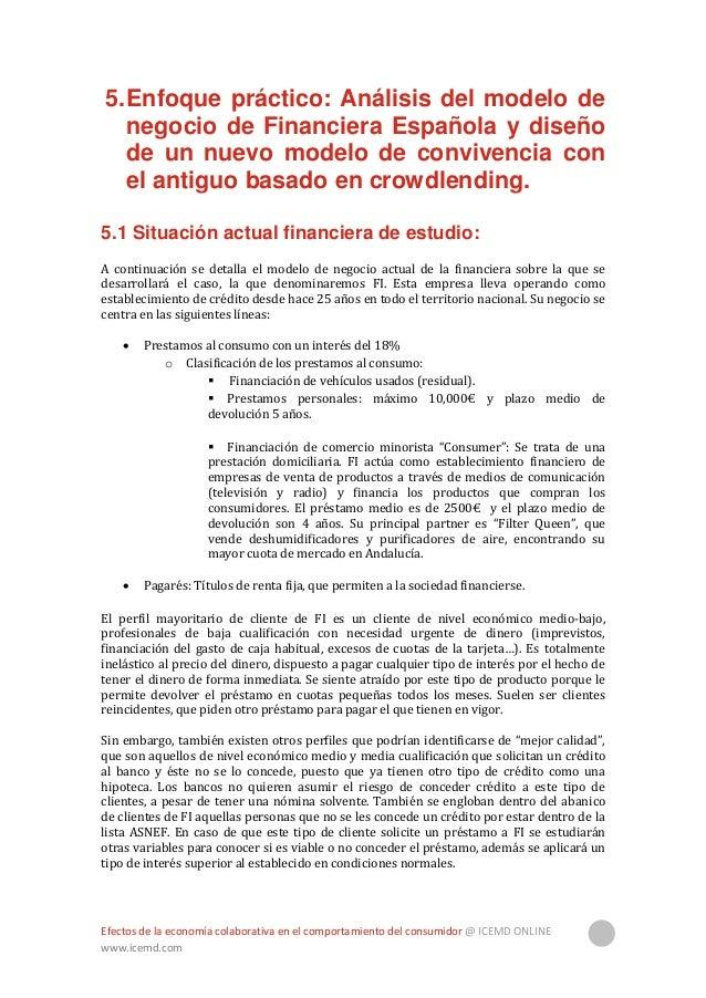 Efectos de la economía colaborativa en el comportamiento del consumidor @ ICEMD ONLINE www.icemd.com 23 Para el tratamient...