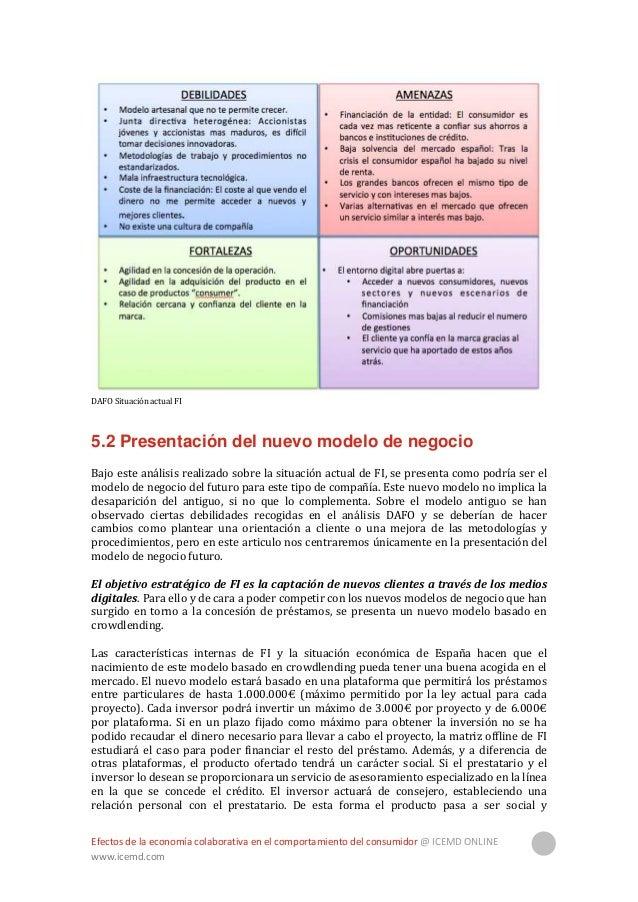 Efectos de la economía colaborativa en el comportamiento del consumidor @ ICEMD ONLINE www.icemd.com 25 colaborativo. Si l...