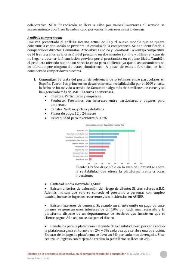 Efectos de la economía colaborativa en el comportamiento del consumidor @ ICEMD ONLINE www.icemd.com 26  Tipo de interés ...