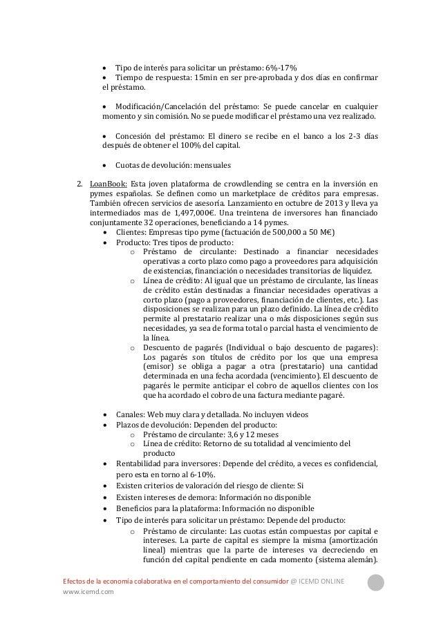 Efectos de la economía colaborativa en el comportamiento del consumidor @ ICEMD ONLINE www.icemd.com 27 El tipo de interés...