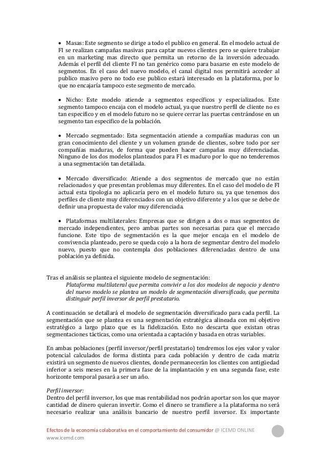 Efectos de la economía colaborativa en el comportamiento del consumidor @ ICEMD ONLINE www.icemd.com 32 distinguir que el ...
