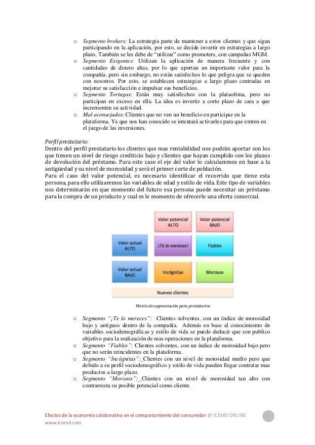 Efectos de la economía colaborativa en el comportamiento del consumidor @ ICEMD ONLINE www.icemd.com 34 Estrategias por se...