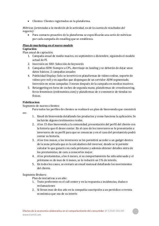 Efectos de la economía colaborativa en el comportamiento del consumidor @ ICEMD ONLINE www.icemd.com 39 3. Si traen a un a...