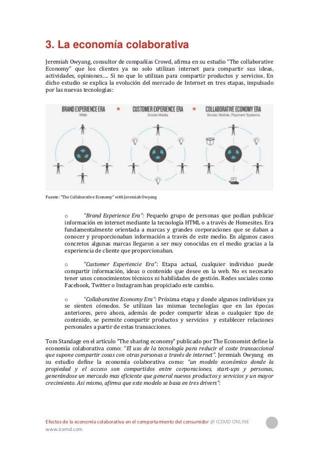 """Efectos de la economía colaborativa en el comportamiento del consumidor @ ICEMD ONLINE www.icemd.com 10 Fuente: """"The Colla..."""