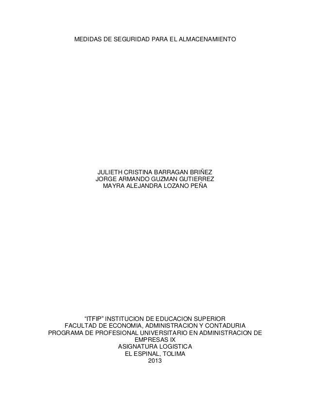 MEDIDAS DE SEGURIDAD PARA EL ALMACENAMIENTO  JULIETH CRISTINA BARRAGAN BRIÑEZ JORGE ARMANDO GUZMAN GUTIERREZ MAYRA ALEJAND...