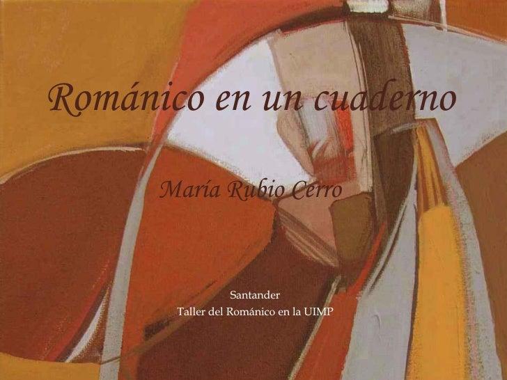 Románico en un cuaderno María Rubio Cerro Santander Taller del Románico en la UIMP