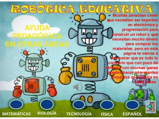 Muchas personas creen que necesitan ser expertos en electrónica y programación para construir un robot o que necesitan muc...