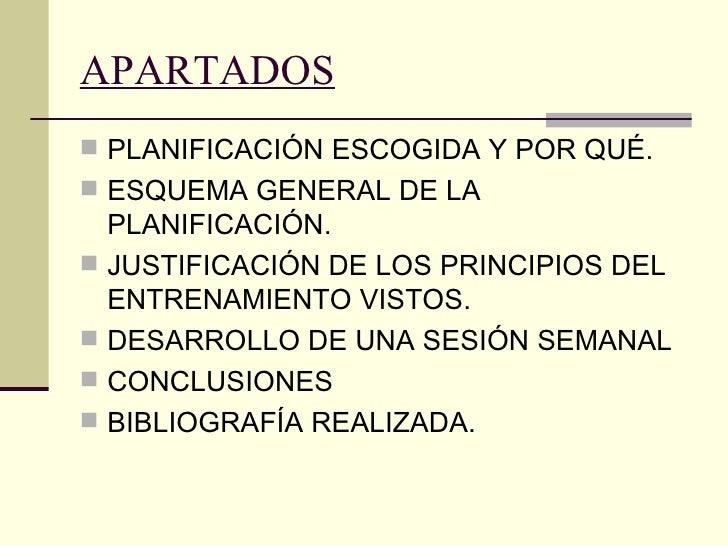 APARTADOS <ul><li>PLANIFICACIÓN ESCOGIDA Y POR QUÉ. </li></ul><ul><li>ESQUEMA GENERAL DE LA PLANIFICACIÓN. </li></ul><ul><...