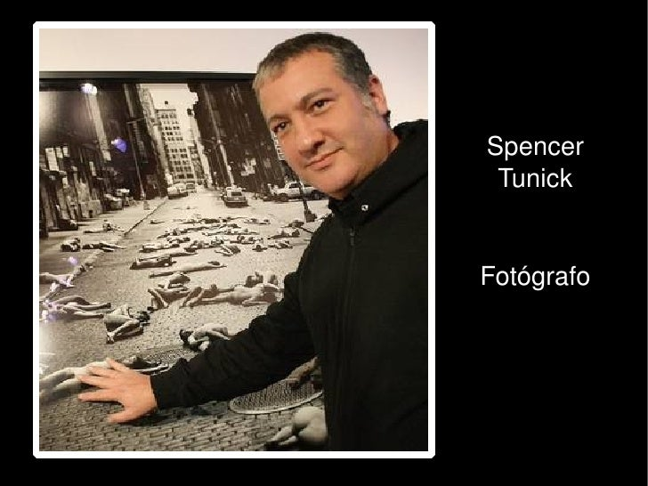 Spencer           Tunick                              Fotógrafo