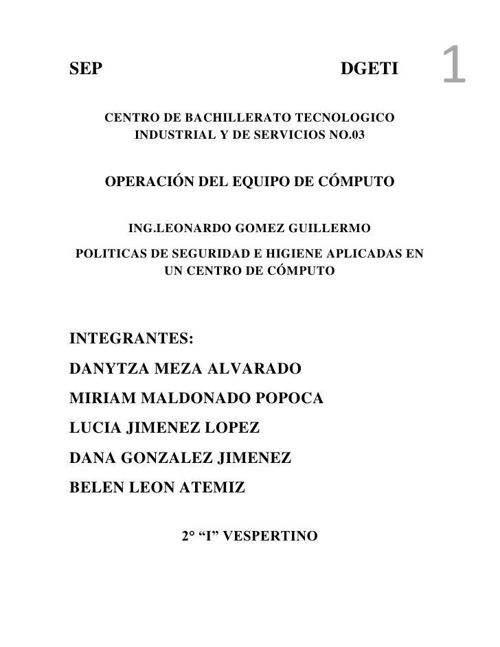SEP                                DGETI        1      CENTRO DE BACHILLERATO TECNOLOGICO         INDUSTRIAL Y DE SERVICIO...