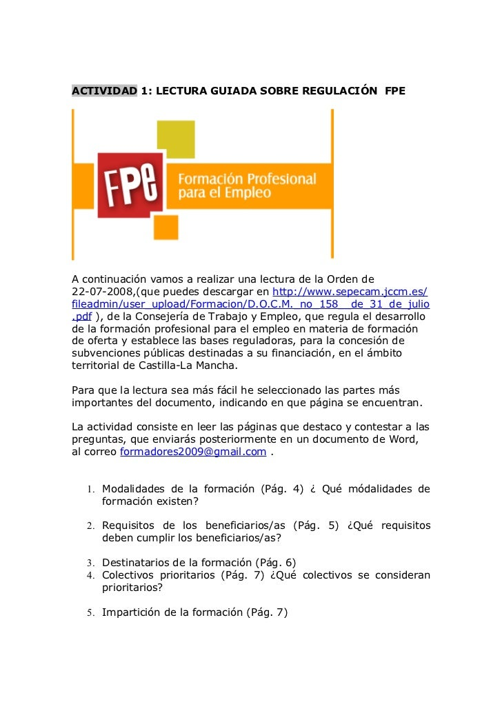 ACTIVIDAD 1: LECTURA GUIADA SOBRE REGULACIÓN FPEA continuación vamos a realizar una lectura de la Orden de22-07-2008,(que ...