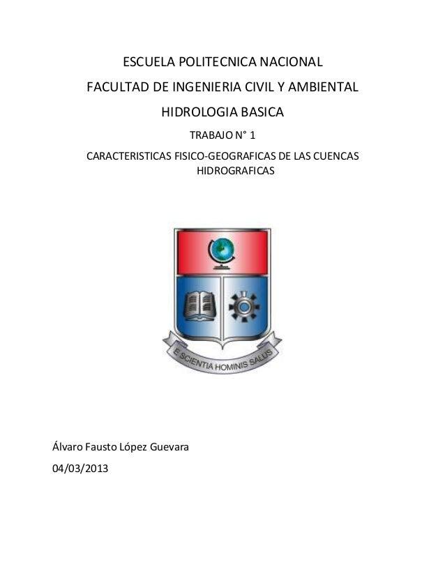 ESCUELA POLITECNICA NACIONAL      FACULTAD DE INGENIERIA CIVIL Y AMBIENTAL                     HIDROLOGIA BASICA          ...