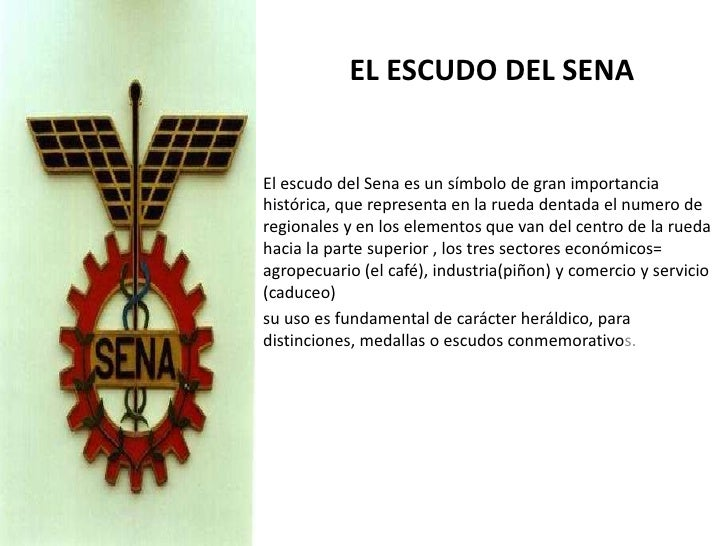 EL ESCUDO DEL SENA<br />El escudo del Sena es un símbolo de gran importancia histórica, que representa en la rueda dentada...