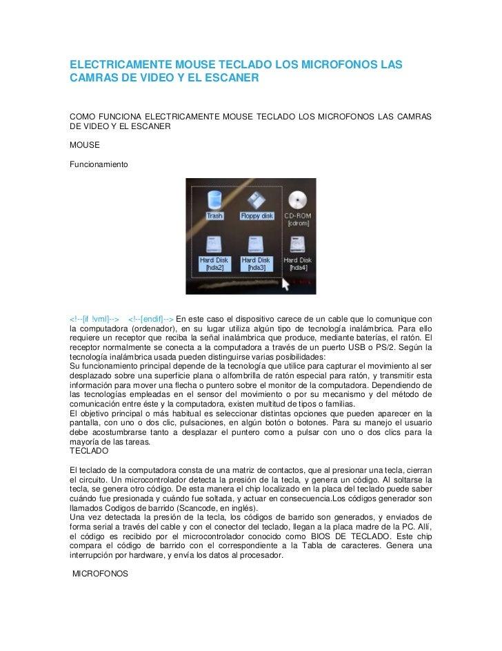 ELECTRICAMENTE MOUSE TECLADO LOS MICROFONOS LASCAMRAS DE VIDEO Y EL ESCANERCOMO FUNCIONA ELECTRICAMENTE MOUSE TECLADO LOS ...