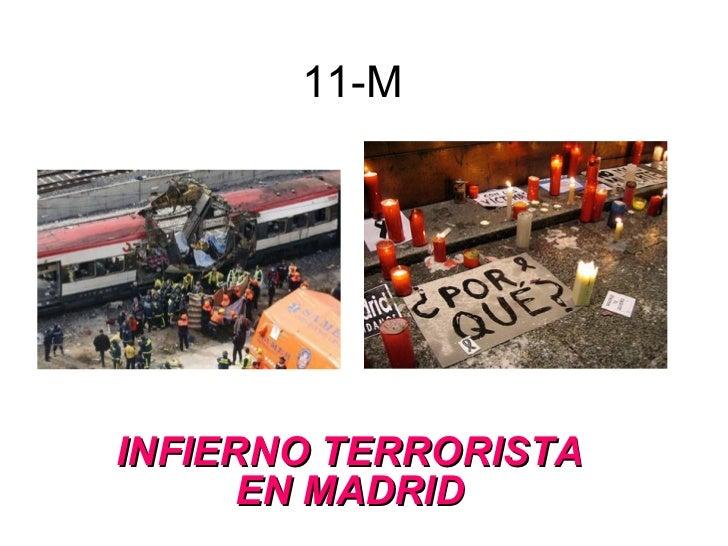 11-M INFIERNO TERRORISTA EN MADRID