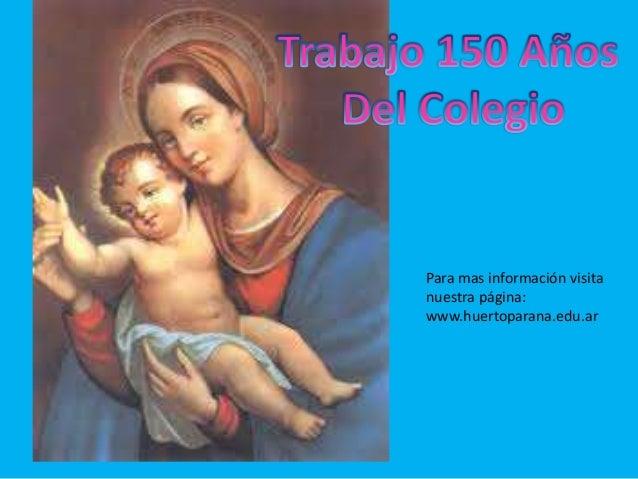 Para mas información visita  nuestra página:  www.huertoparana.edu.ar
