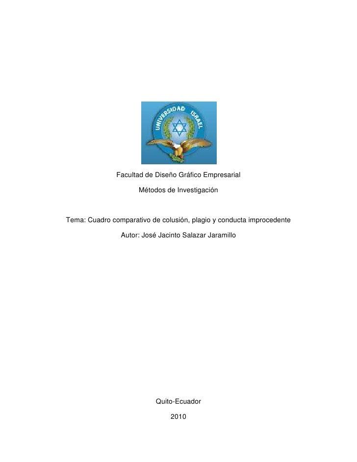 Facultad de Diseño Gráfico Empresarial<br />Métodos de Investigación<br />Tema: Cuadro comparativo de colusión, plagio y c...
