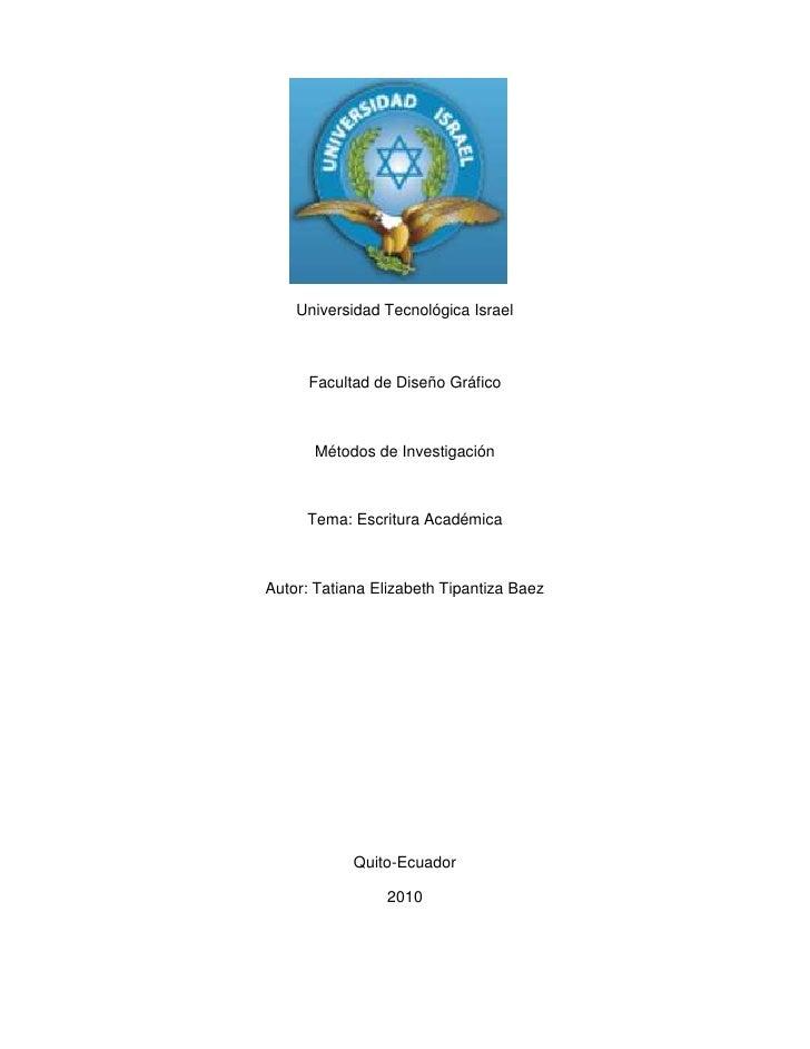1705969-144421<br />Universidad Tecnológica Israel<br />Facultad de Diseño Gráfico<br />Métodos de Investigación<br />Tema...