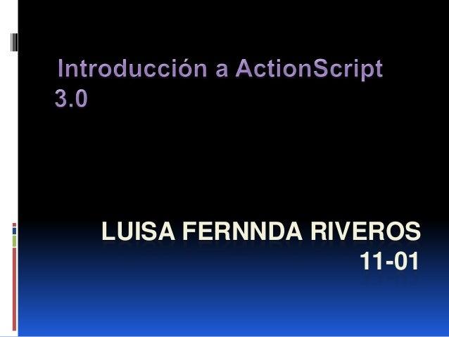 LUISA FERNNDA RIVEROS                 11-01