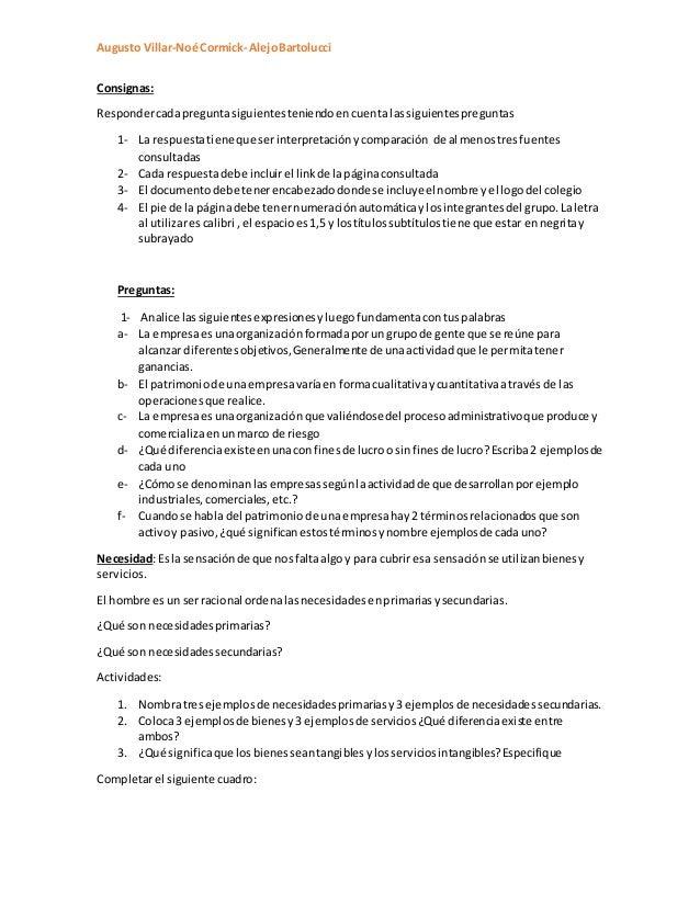 Augusto Villar-Noé Cormick- AlejoBartolucci Consignas: Respondercadapreguntasiguientesteniendoencuenta lassiguientespregun...