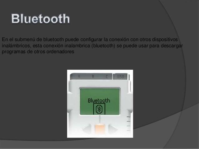 En el submenú de bluetooth puede configurar la conexión con otros dispositivosinalámbricos, esta conexión inalambrica (blu...