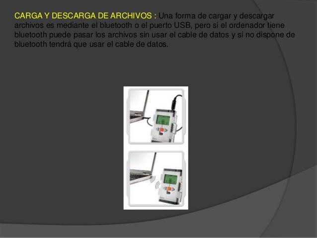 CARGA Y DESCARGA DE ARCHIVOS : Una forma de cargar y descargararchivos es mediante el bluetooth o el puerto USB, pero si e...
