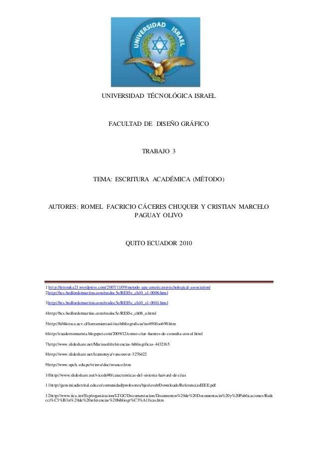 1 http://teresuka21.wordpress.com/2007/11/09/metodo-apa-american-psichological-association/ 2http://bcs.bedfordstmartins.c...