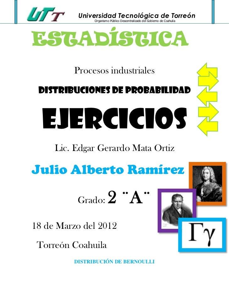 Universidad Tecnológica de Torreón                Organismo Público Descentralizado del Gobierno de CoahuilaESTADÍSTICA   ...