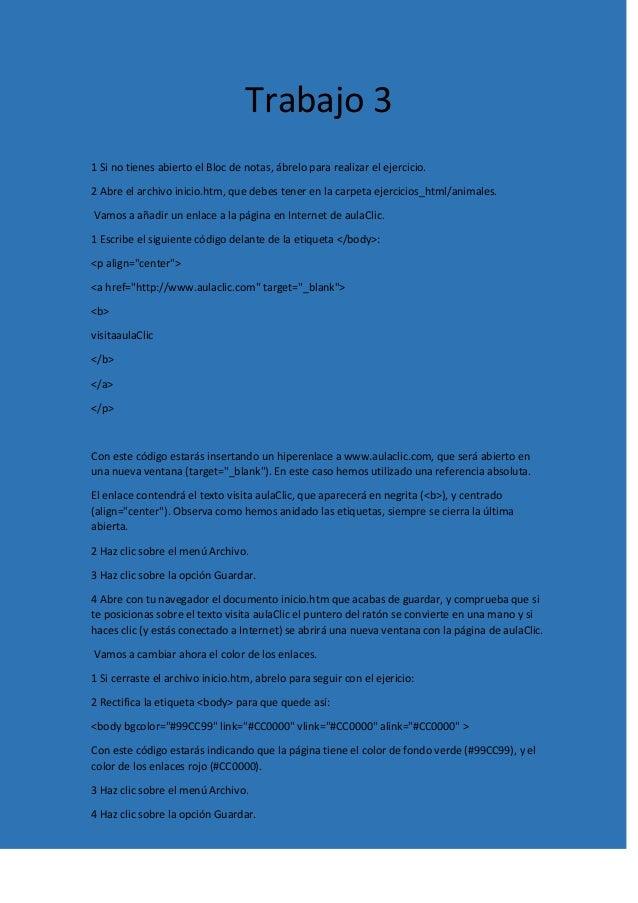 Trabajo 3 1 Si no tienes abierto el Bloc de notas, ábrelo para realizar el ejercicio. 2 Abre el archivo inicio.htm, que de...