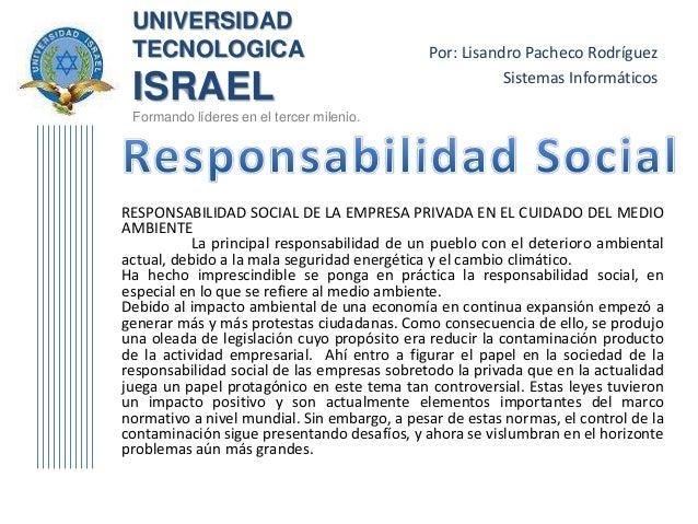 UNIVERSIDAD TECNOLOGICA ISRAEL Formando líderes en el tercer milenio. Por: Lisandro Pacheco Rodríguez Sistemas Informático...