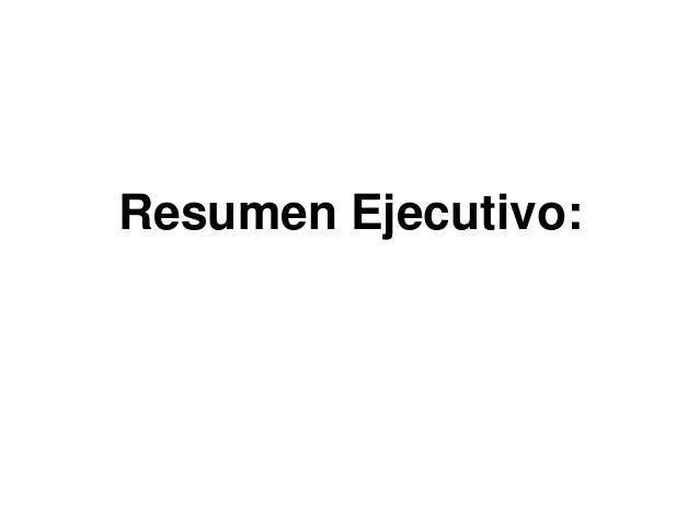 Resumen Ejecutivo: