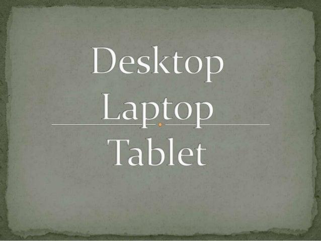 Una desktop o computadora de escritorio es una computadora personal creada para estar en un lugar fijo como un escritori...