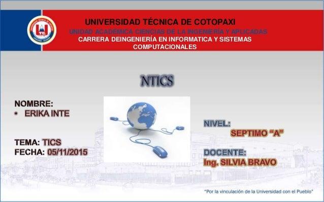 UNIVERSIDAD TÉCNICA DE COTOPAXI UNIDAD ACADÉMICA CIENCIAS DE LA INGENIERÍA Y APLICADAS CARRERA DEINGENIERÍA EN INFORMATICA...