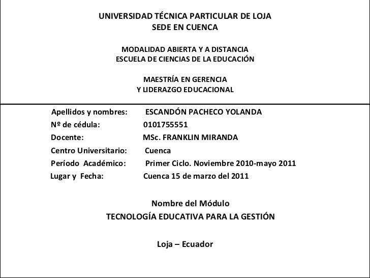 UNIVERSIDAD TÉCNICA PARTICULAR DE LOJA SEDE EN CUENCA MODALIDAD ABIERTA Y A DISTANCIA ESCUELA DE CIENCIAS DE LA EDUCACIÓN ...