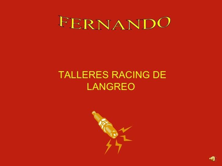 TALLERES RACING DE LANGREO FERNANDO