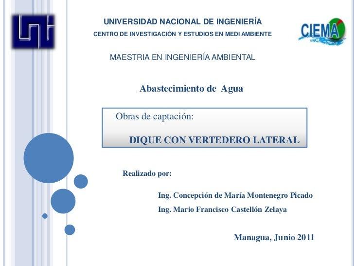 UNIVERSIDAD NACIONAL DE INGENIERÍACENTRO DE INVESTIGACIÓN Y ESTUDIOS EN MEDI AMBIENTEMAESTRIA EN INGENIERÍA AMBIENTAL<br /...