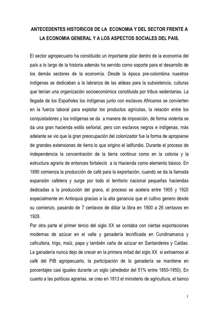 ANTECEDENTES HISTORICOS DE LA ECONOMIA Y DEL SECTOR FRENTE A      LA ECONOMIA GENERAL Y A LOS ASPECTOS SOCIALES DEL PAIS. ...