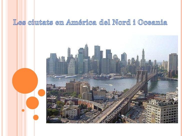 Les ciutats d'Amèrica i Oceania Slide 1